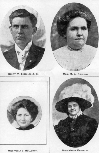 1909 - 1910 Faculty - Top: Riley M. Grills, Mrs. M. A. Gauldin     Bottom: Miss Vella B. Hollomon, Miss Maude Keathley